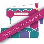 Ferien-Nähwoche für Kids 28.8.-01.09.17