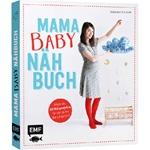Das Mama-Baby-Nähbuch