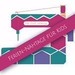 Ferien-Nähtage für Kids 13.08-15.08.18
