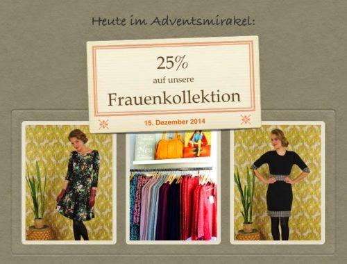 Türchen N°15 im Adventsmirakel: 25% Rabatt auf unsere Frauenkollektion!