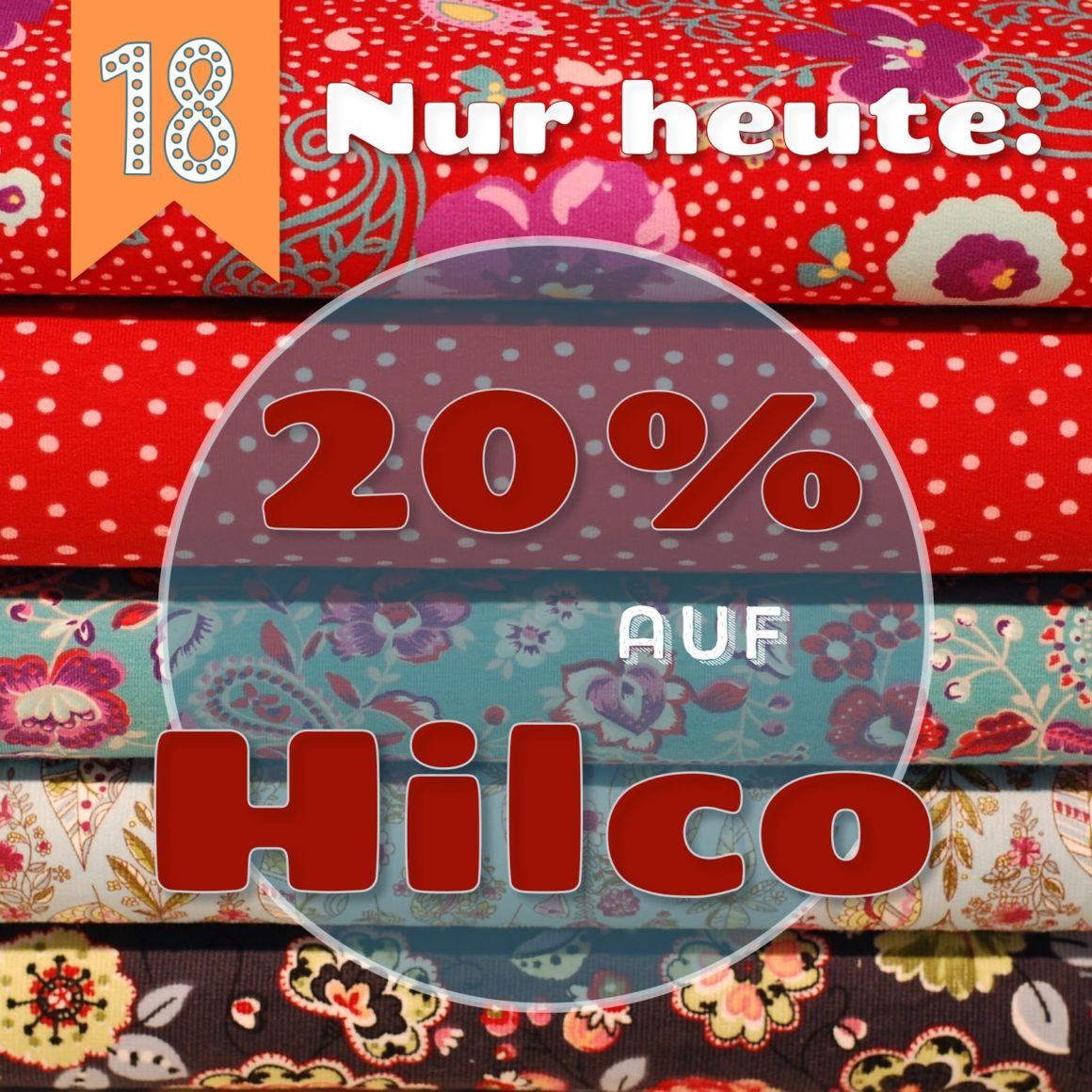 Türchen N°18 im Adventsmirakel: 20% Rabatt auf HILCO-Stoffe!