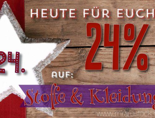 Türchen N°24 im Adventskalender: 24% Rabatt auf alle Stoffe & Kleidung!