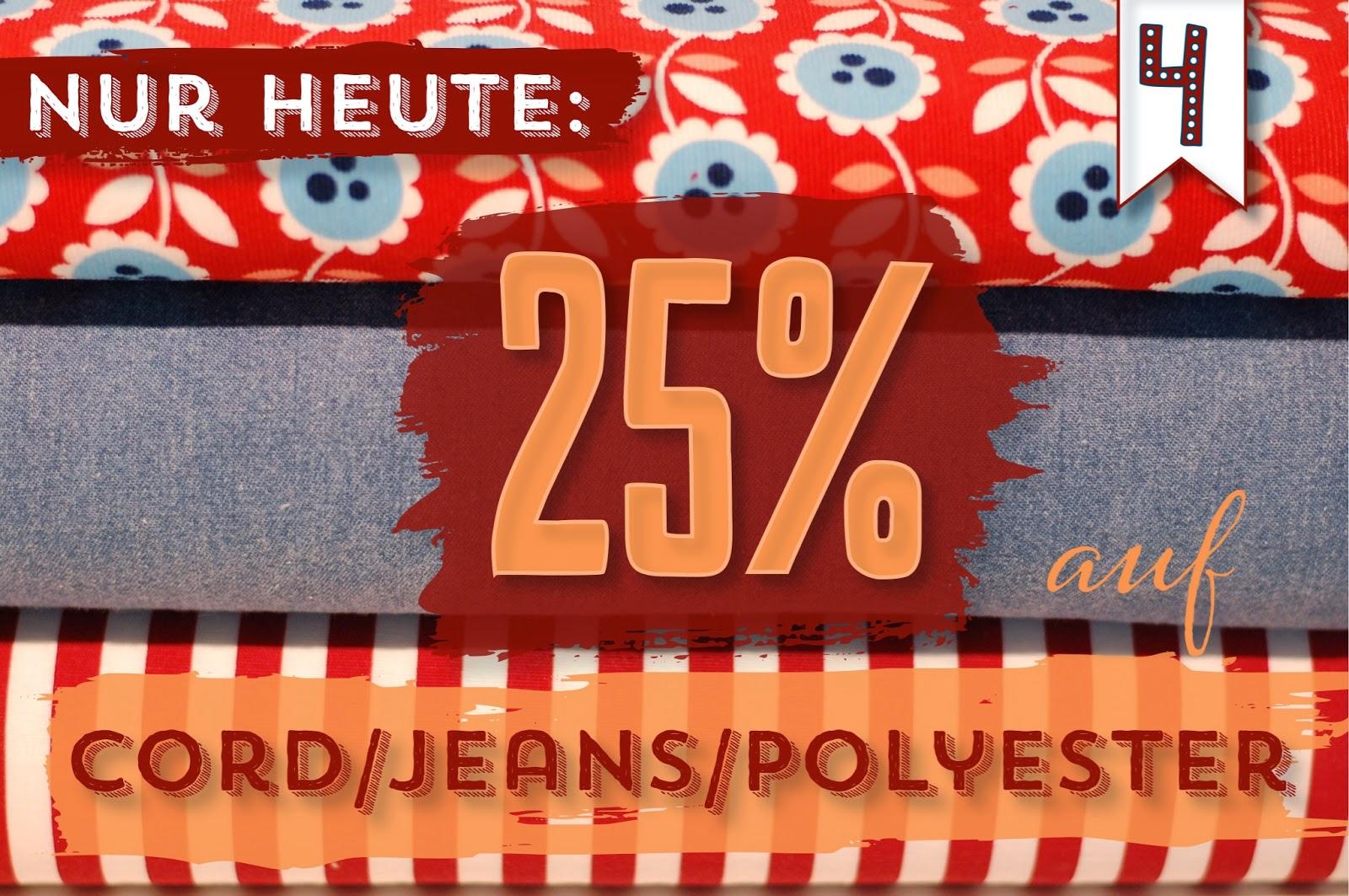 Türchen N°4 im Adventsmirakel: 25% auf Cord/ Jeans/ Polyester-Stoffe! 1