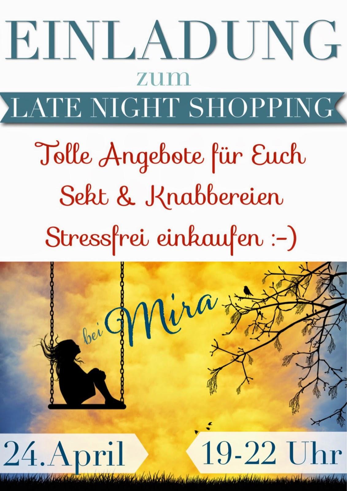 Late-Night-Shopping! Bei uns! Yeah!