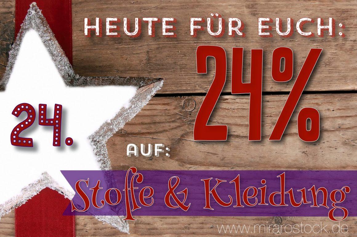 Türchen N°24 im Adventsmirakel: 24% Rabatt auf Kleidung & Stoffe!