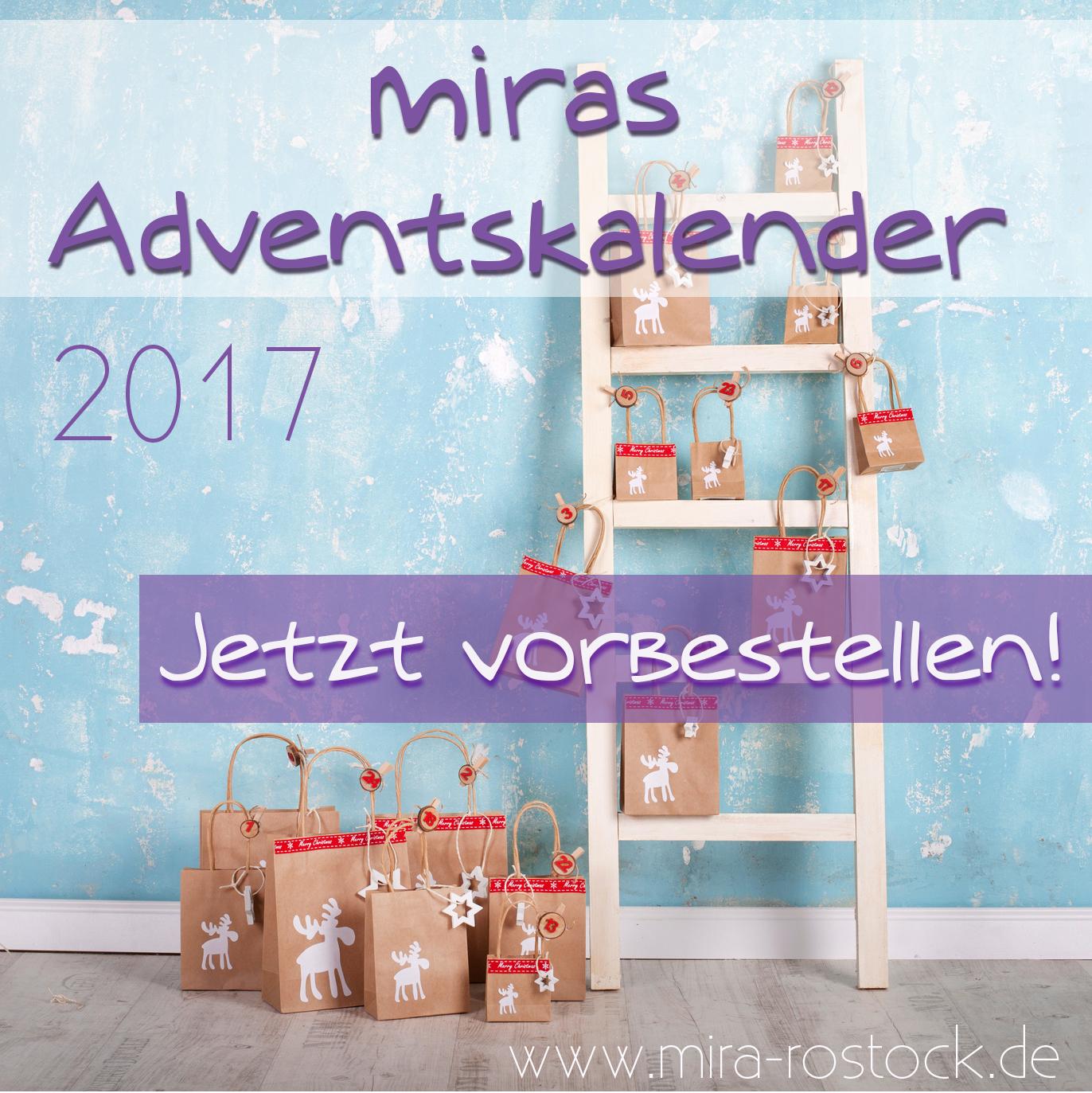 miras Adventskalender 2017 jetzt vorbestellen! 2